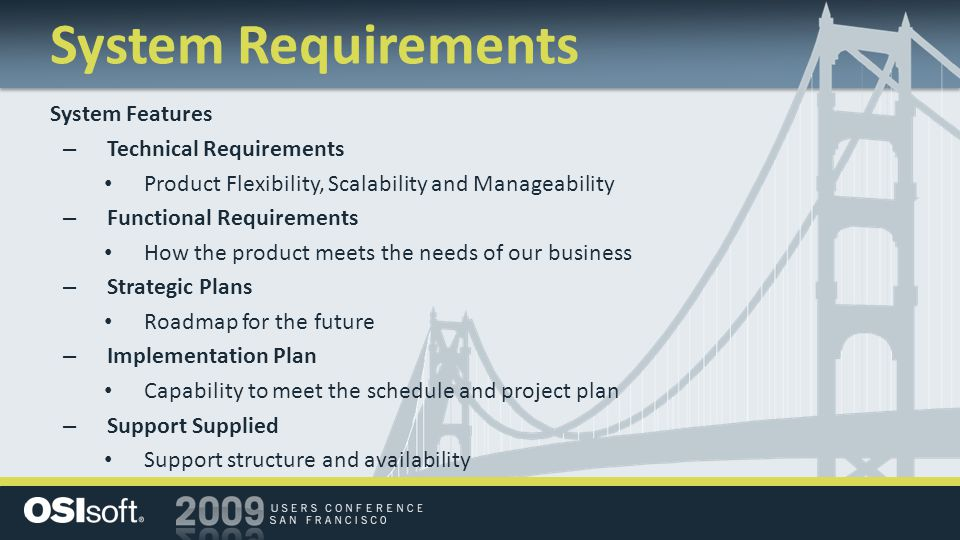 System Requirements System Features Technical Requirements