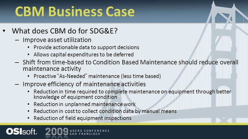 CBM Business Case What does CBM do for SDG&E