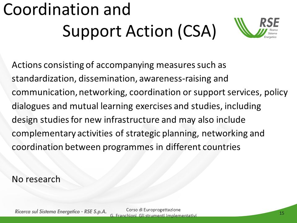 Coordination and Support Action (CSA)