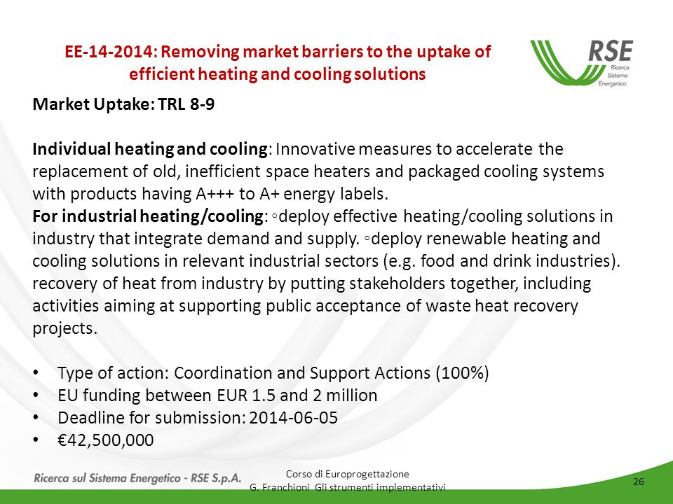 EE-14-2014: Removing market barriers to the uptake of efficient heating and cooling solutions