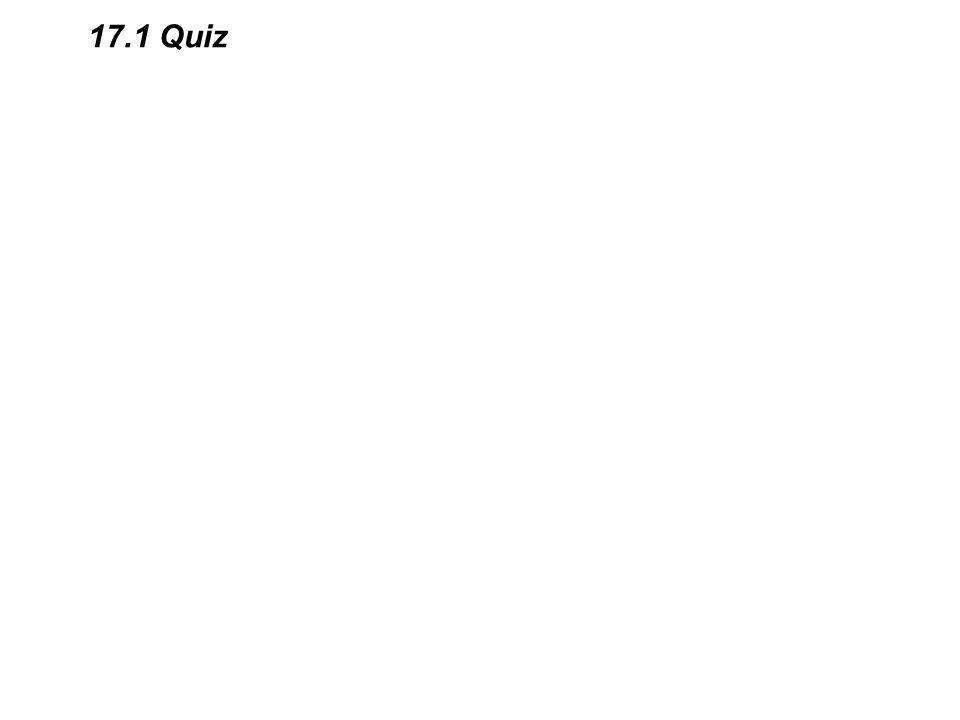 17.1 Quiz