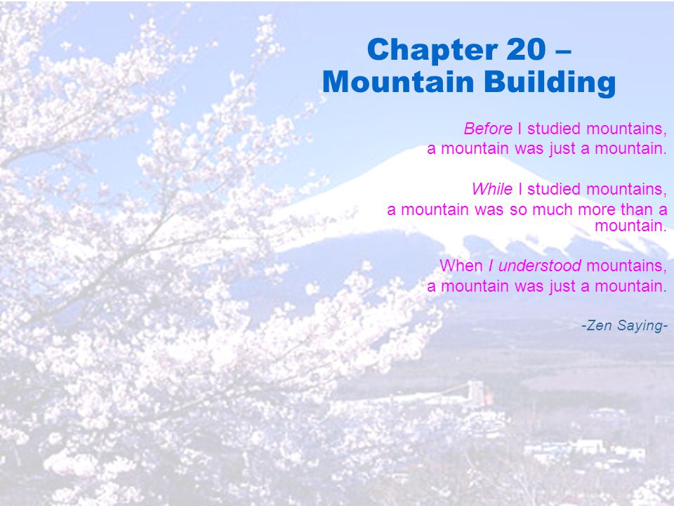 Chapter 20 – Mountain Building