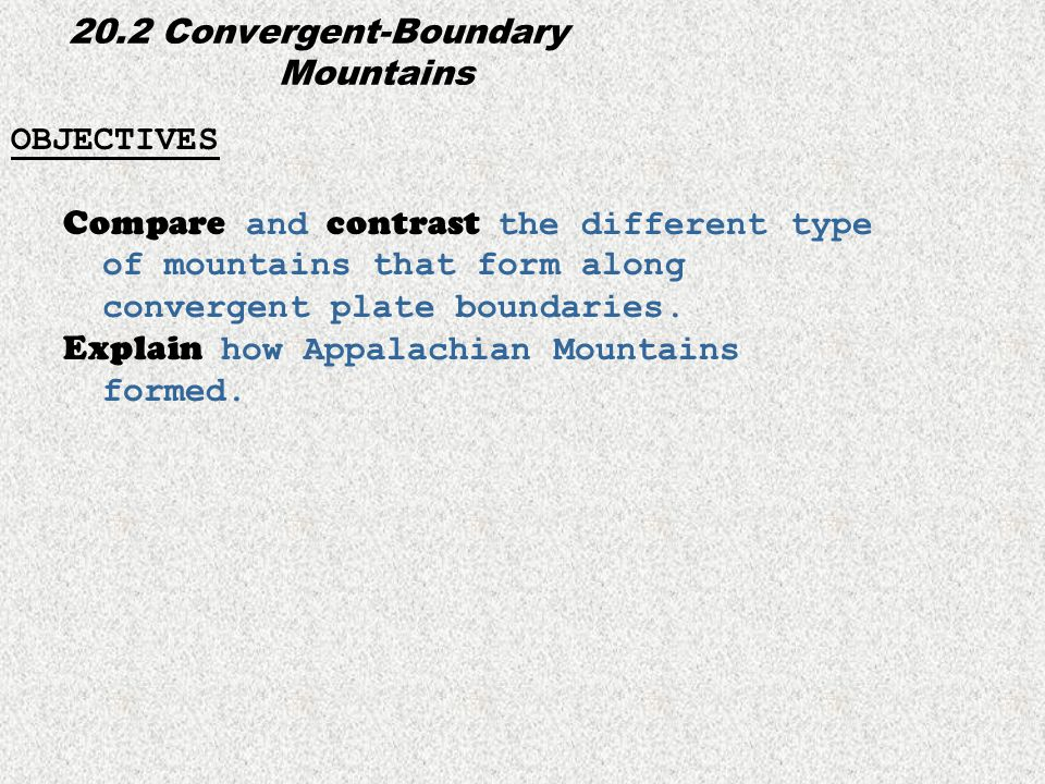 20.2 Convergent-Boundary Mountains