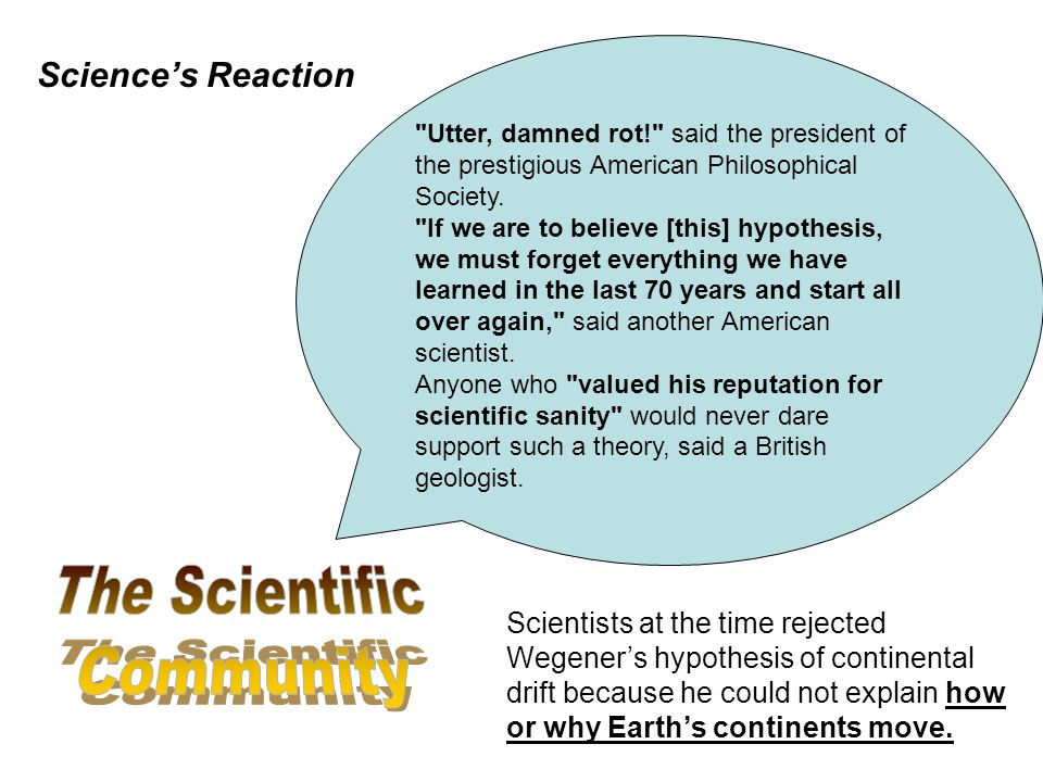The Scientific Community Science's Reaction