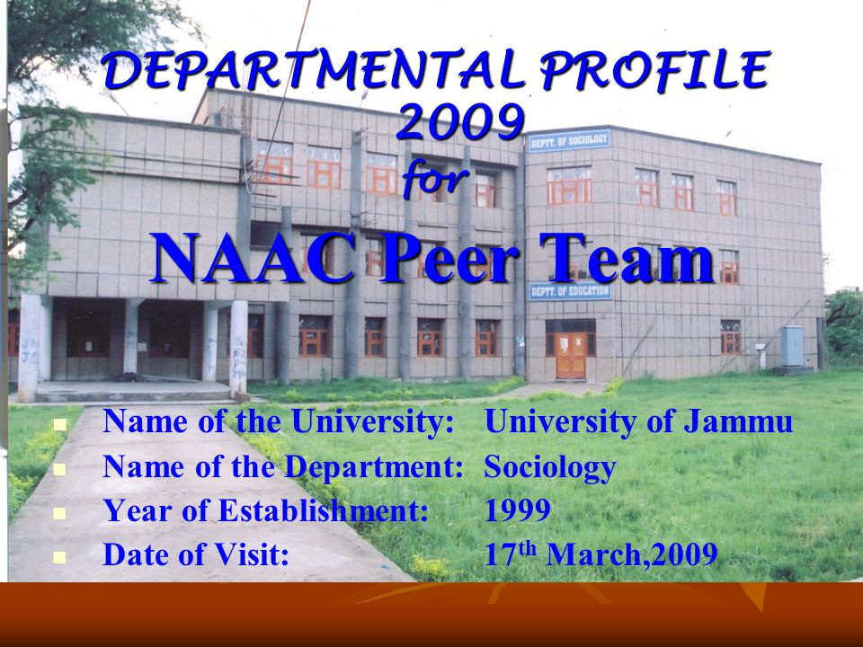 NAAC Peer Team DEPARTMENTAL PROFILE 2009 for