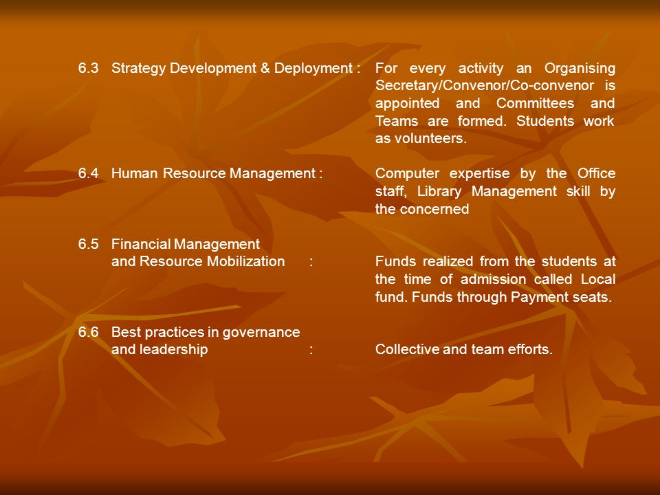 6. 3. Strategy Development & Deployment :
