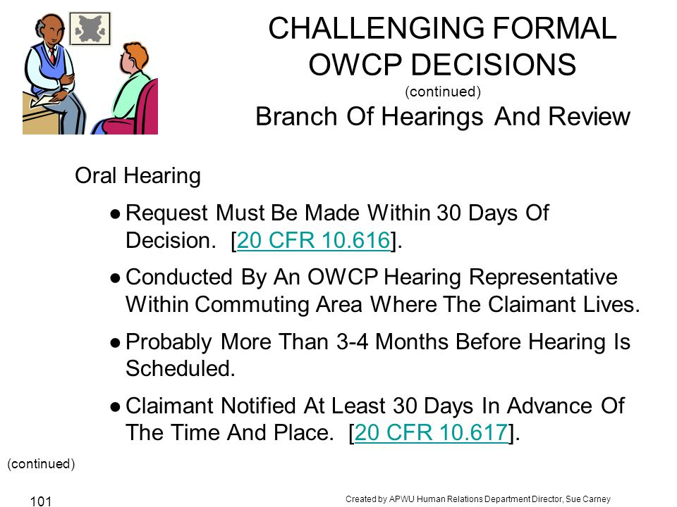 CHALLENGING FORMAL OWCP DECISIONS (continued) Branch Of Hearings And Review
