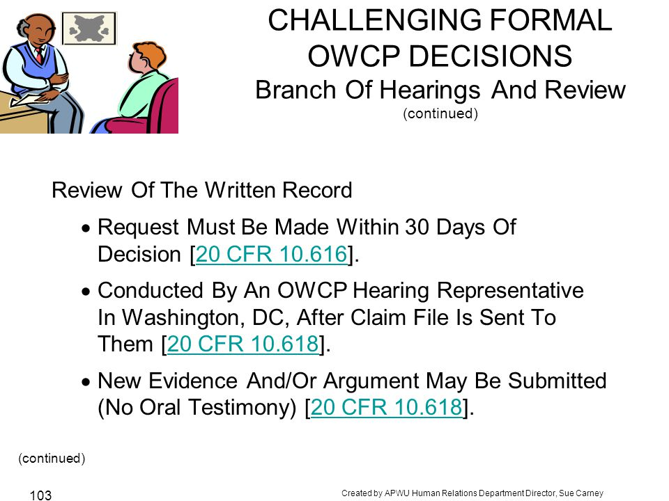 CHALLENGING FORMAL OWCP DECISIONS Branch Of Hearings And Review (continued)