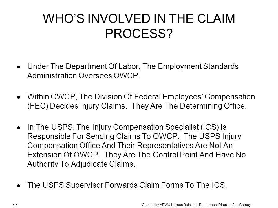 WHO'S INVOLVED IN THE CLAIM PROCESS