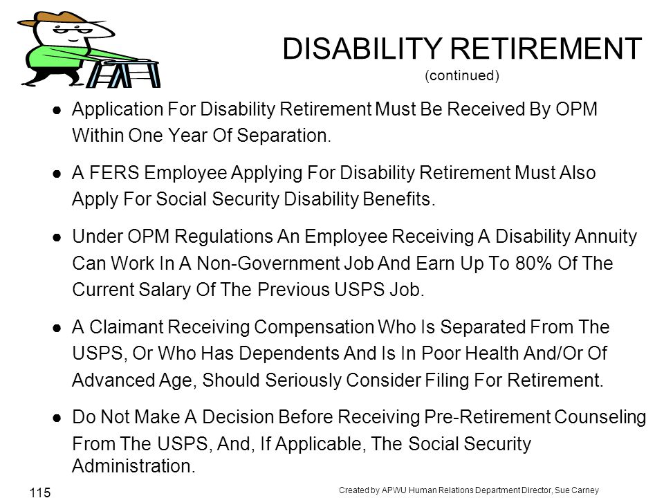 DISABILITY RETIREMENT (continued)