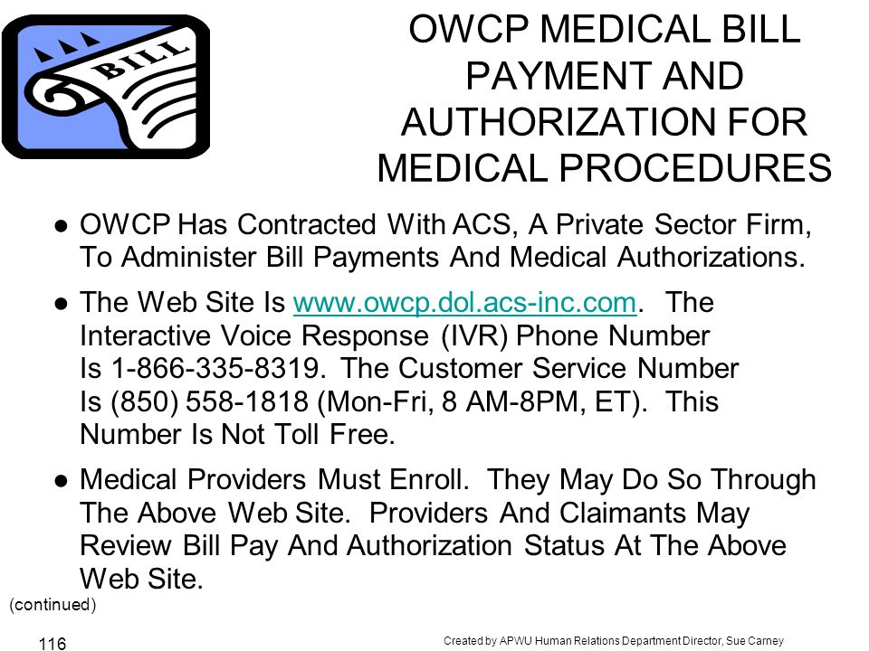 OWCP MEDICAL BILL PAYMENT AND AUTHORIZATION FOR MEDICAL PROCEDURES
