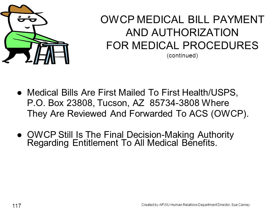 OWCP MEDICAL BILL PAYMENT AND AUTHORIZATION FOR MEDICAL PROCEDURES (continued)