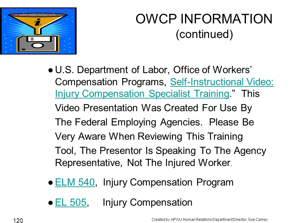 OWCP INFORMATION (continued)