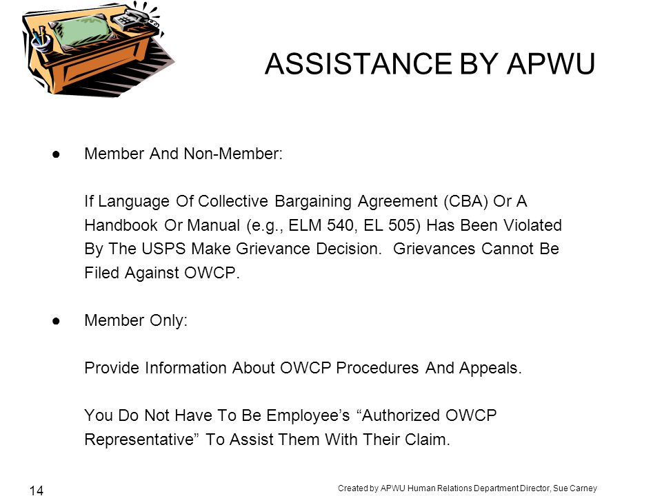ASSISTANCE BY APWU Member And Non-Member: