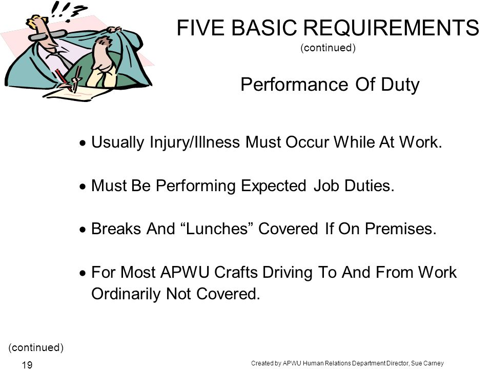 FIVE BASIC REQUIREMENTS (continued) Performance Of Duty