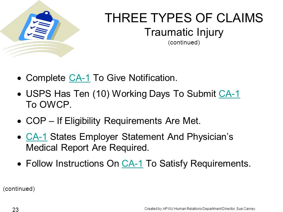 THREE TYPES OF CLAIMS Traumatic Injury (continued)