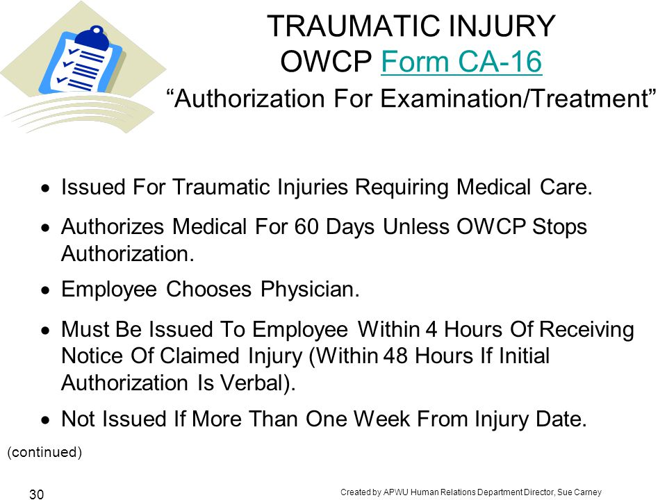 TRAUMATIC INJURY OWCP Form CA-16 Authorization For Examination/Treatment