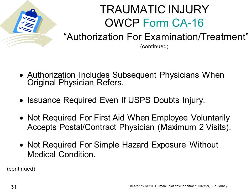 TRAUMATIC INJURY OWCP Form CA-16 Authorization For Examination/Treatment (continued)