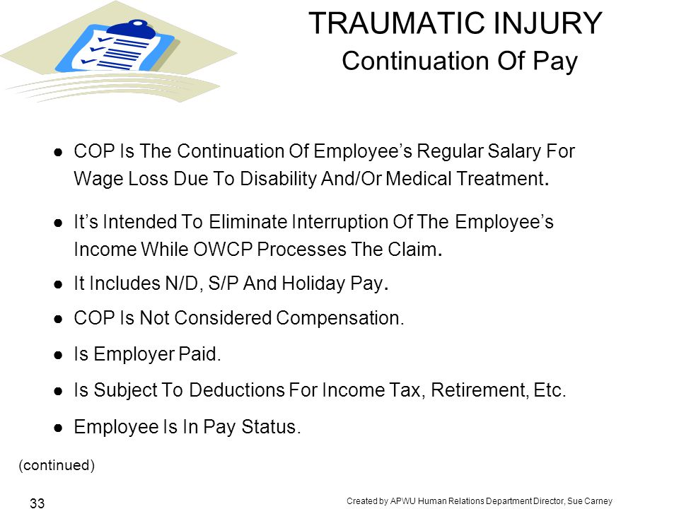 TRAUMATIC INJURY Continuation Of Pay