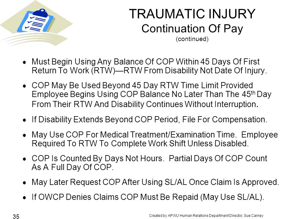 TRAUMATIC INJURY Continuation Of Pay (continued)