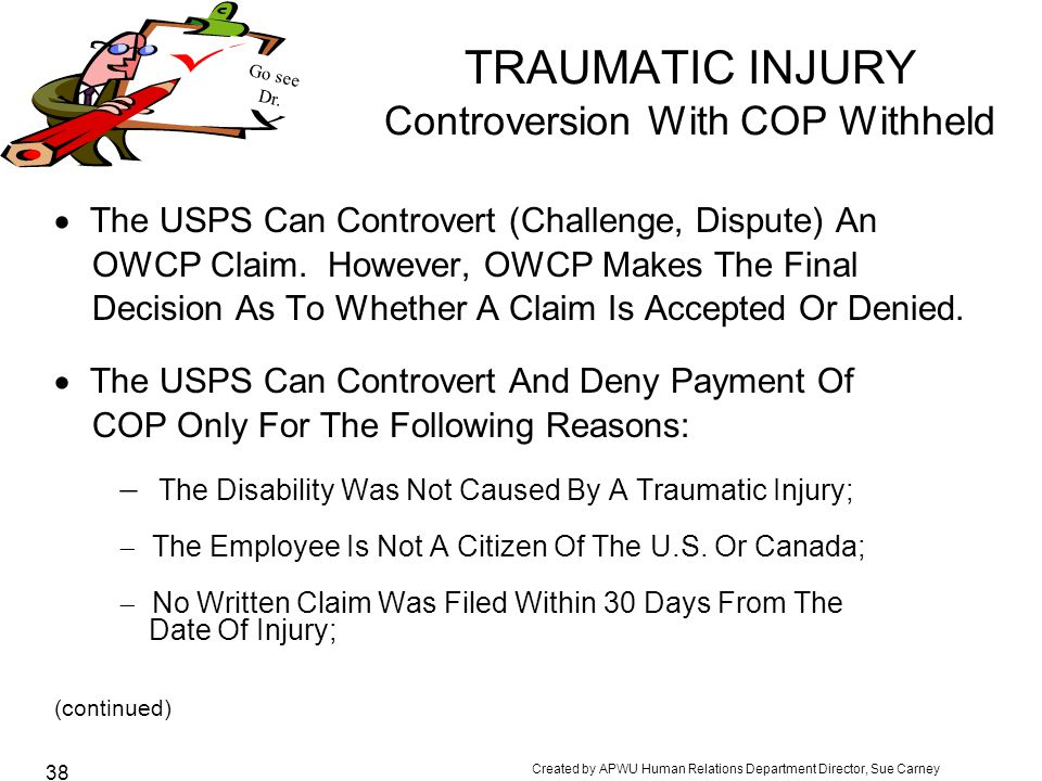 TRAUMATIC INJURY Controversion With COP Withheld