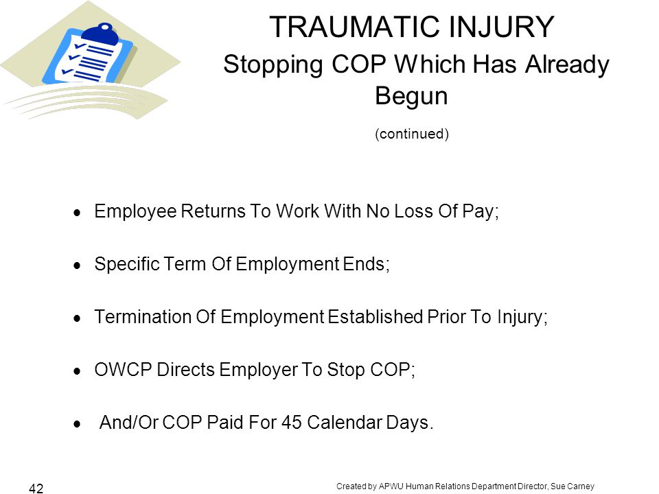 TRAUMATIC INJURY Stopping COP Which Has Already Begun (continued)