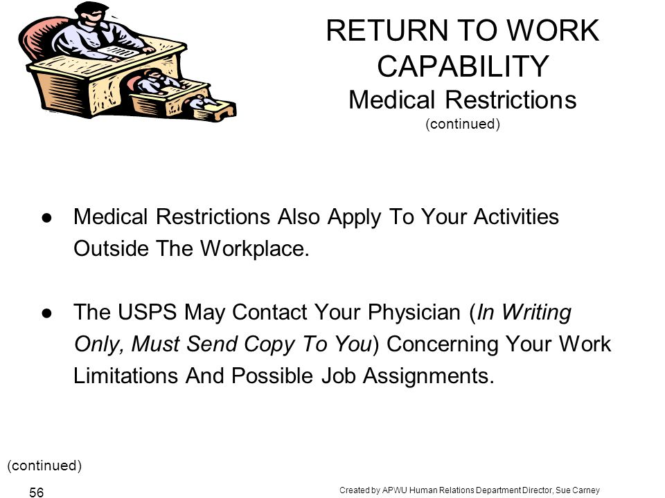 RETURN TO WORK CAPABILITY Medical Restrictions (continued)