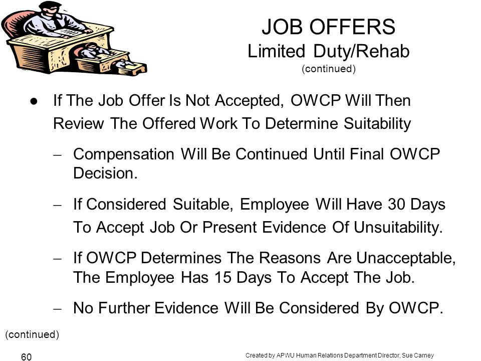 JOB OFFERS Limited Duty/Rehab (continued)