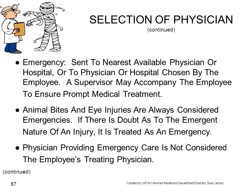 SELECTION OF PHYSICIAN (continued)