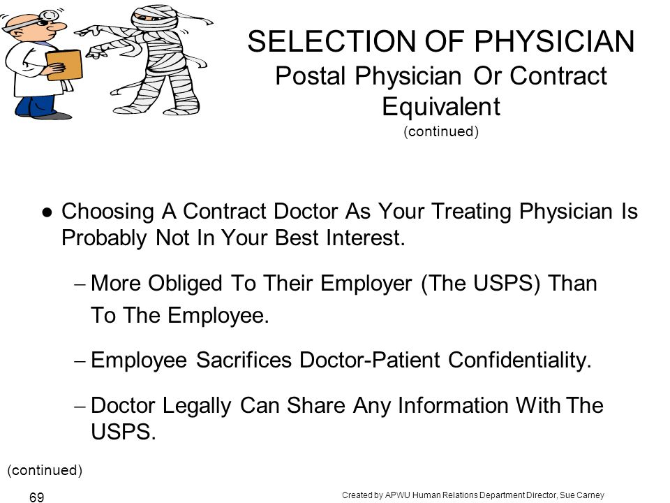 SELECTION OF PHYSICIAN Postal Physician Or Contract Equivalent (continued)
