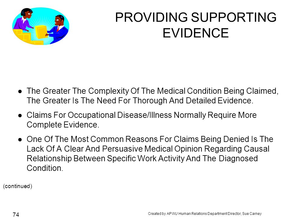PROVIDING SUPPORTING EVIDENCE