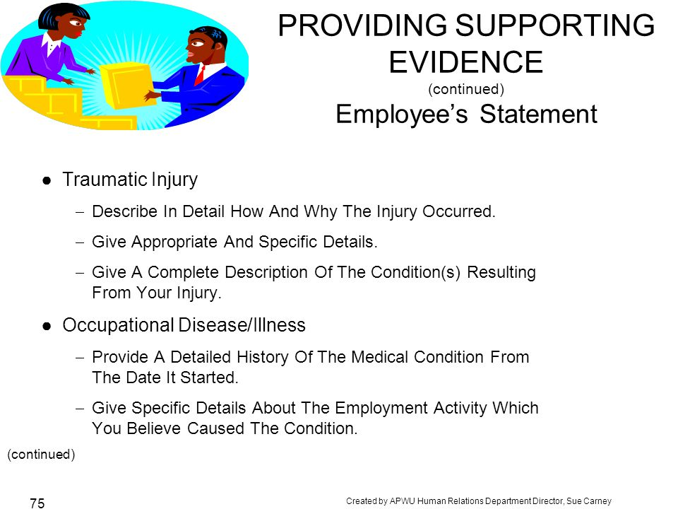 PROVIDING SUPPORTING EVIDENCE (continued) Employee's Statement