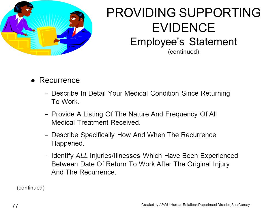 PROVIDING SUPPORTING EVIDENCE Employee's Statement (continued)