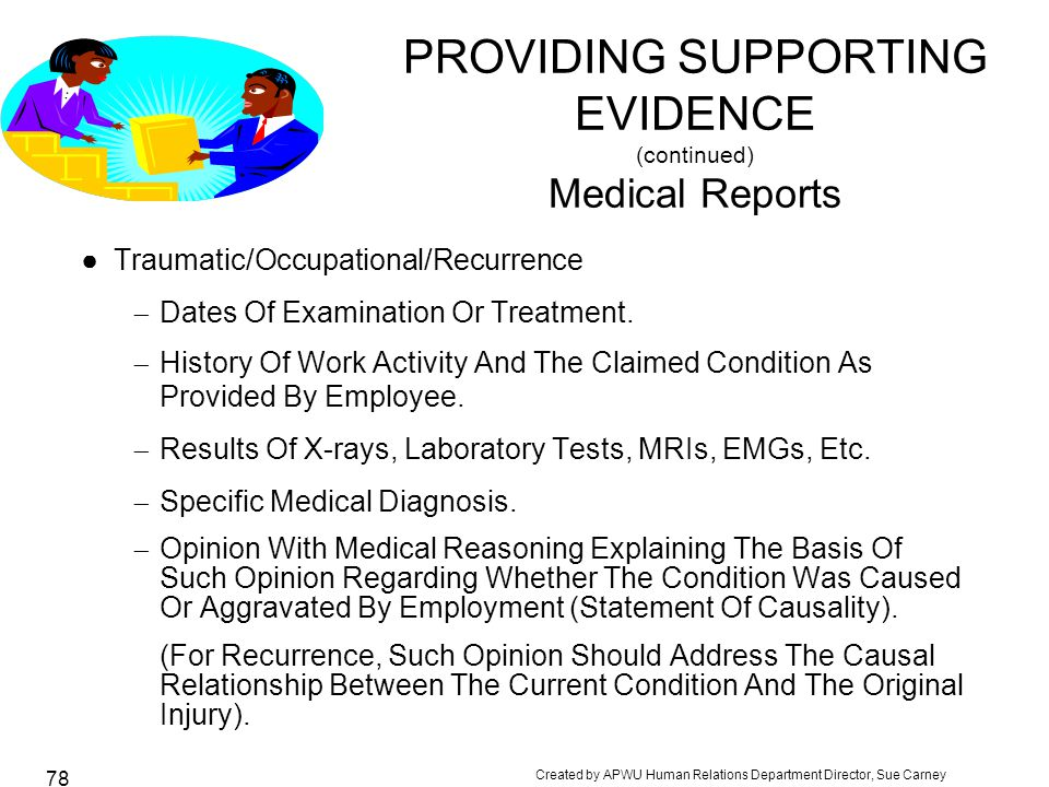 PROVIDING SUPPORTING EVIDENCE (continued) Medical Reports