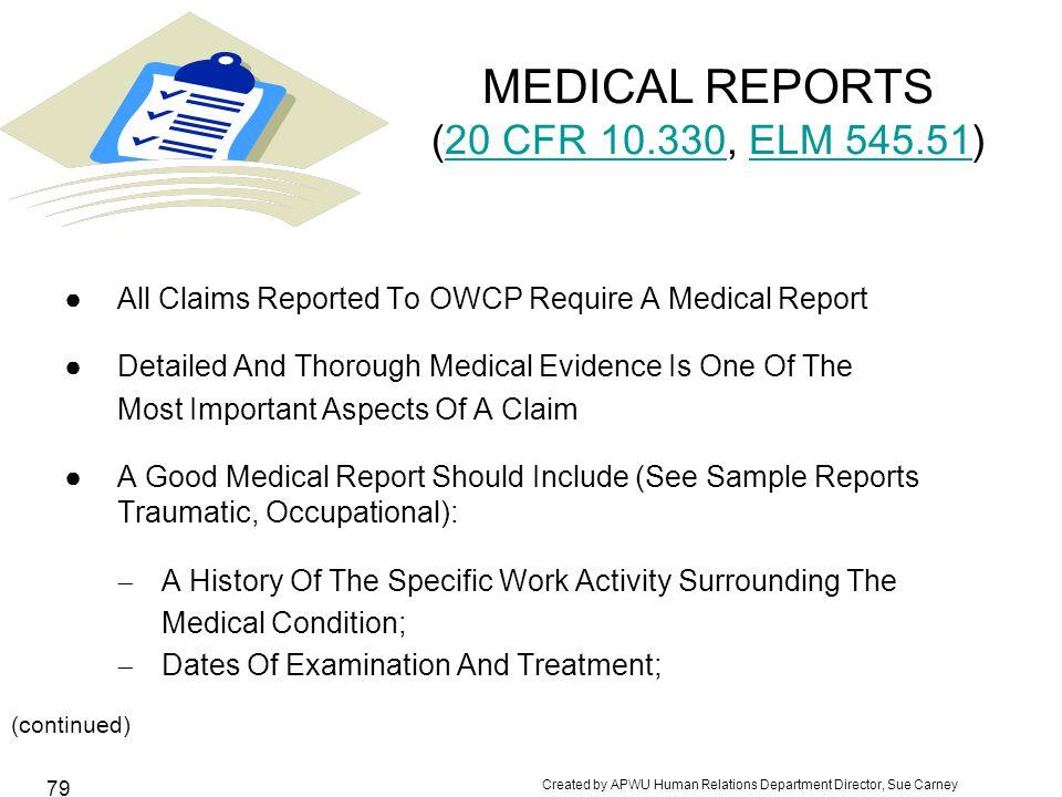 MEDICAL REPORTS (20 CFR 10.330, ELM 545.51)