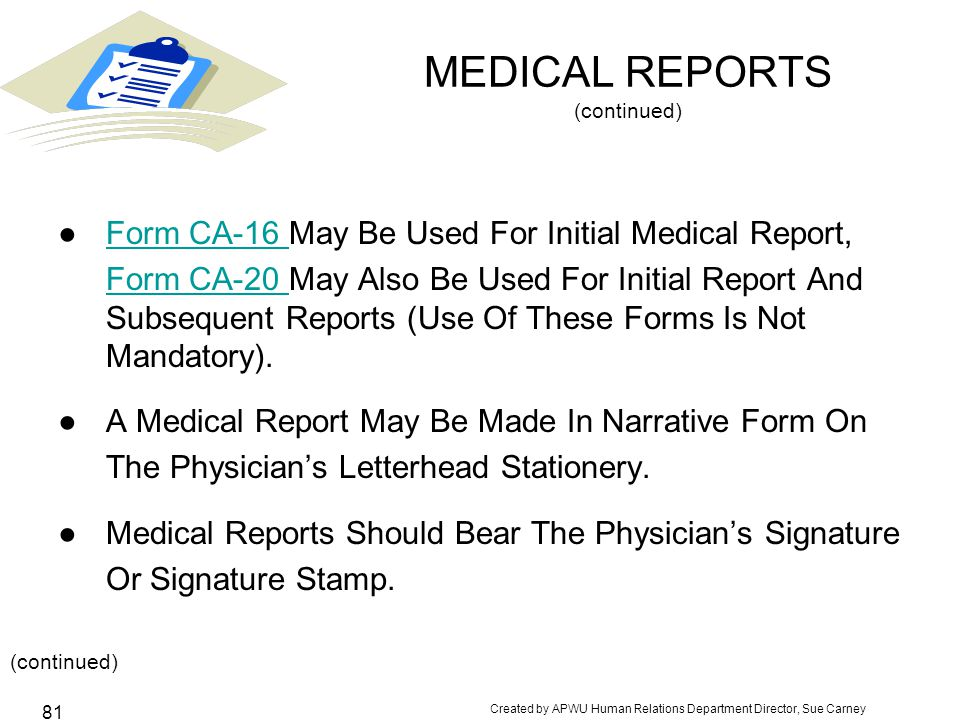 MEDICAL REPORTS (continued)