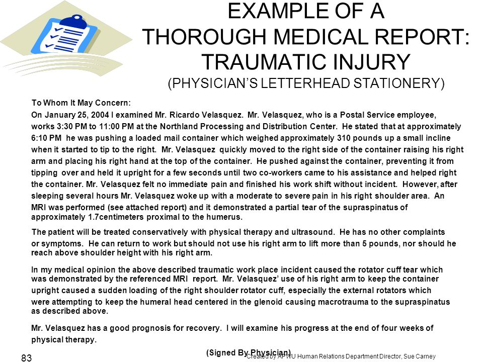 EXAMPLE OF A THOROUGH MEDICAL REPORT: TRAUMATIC INJURY (PHYSICIAN'S LETTERHEAD STATIONERY)