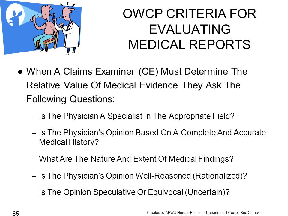 OWCP CRITERIA FOR EVALUATING MEDICAL REPORTS