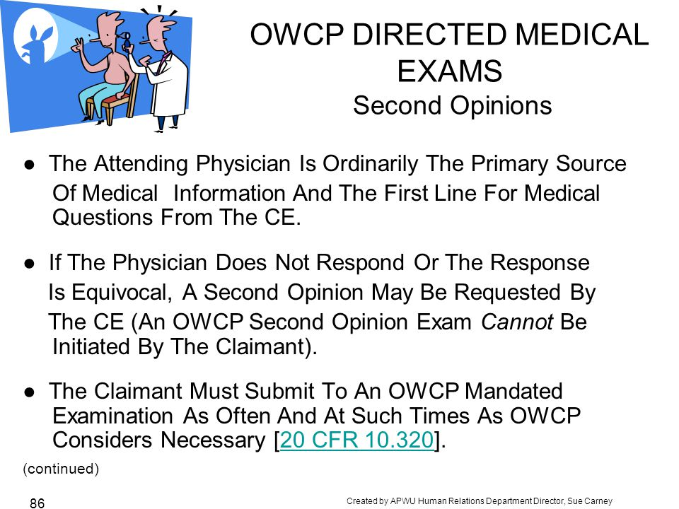 OWCP DIRECTED MEDICAL EXAMS Second Opinions