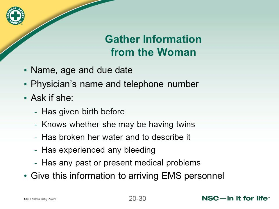 Gather Information from the Woman