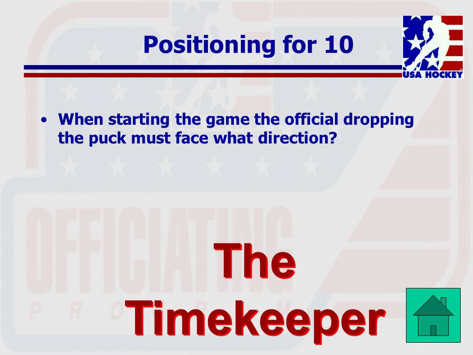 The Timekeeper Positioning for 10