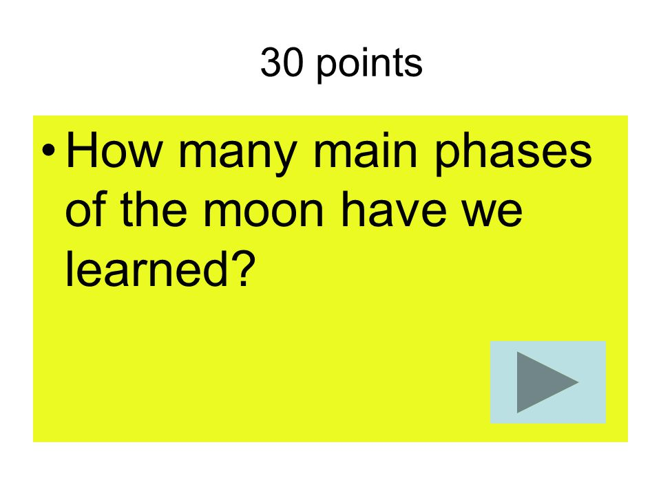 How many main phases of the moon have we learned