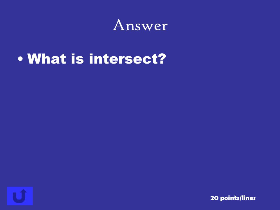 Answer What is intersect 20 points/lines