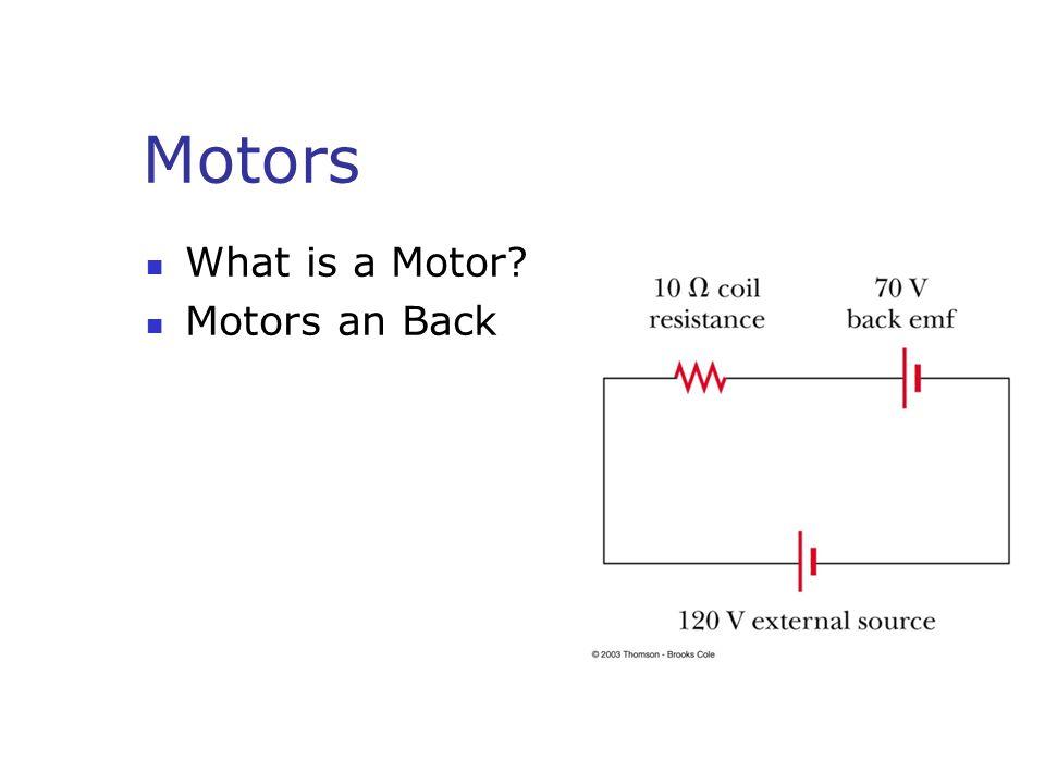 Motors What is a Motor Motors an Back