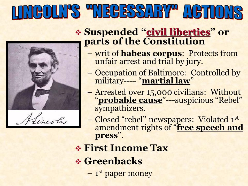 LINCOLN S NECESSARY ACTIONS