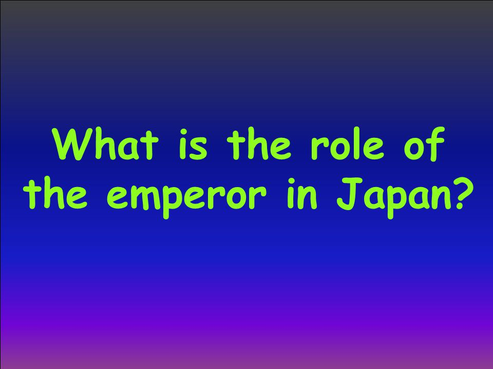 What is the role of the emperor in Japan