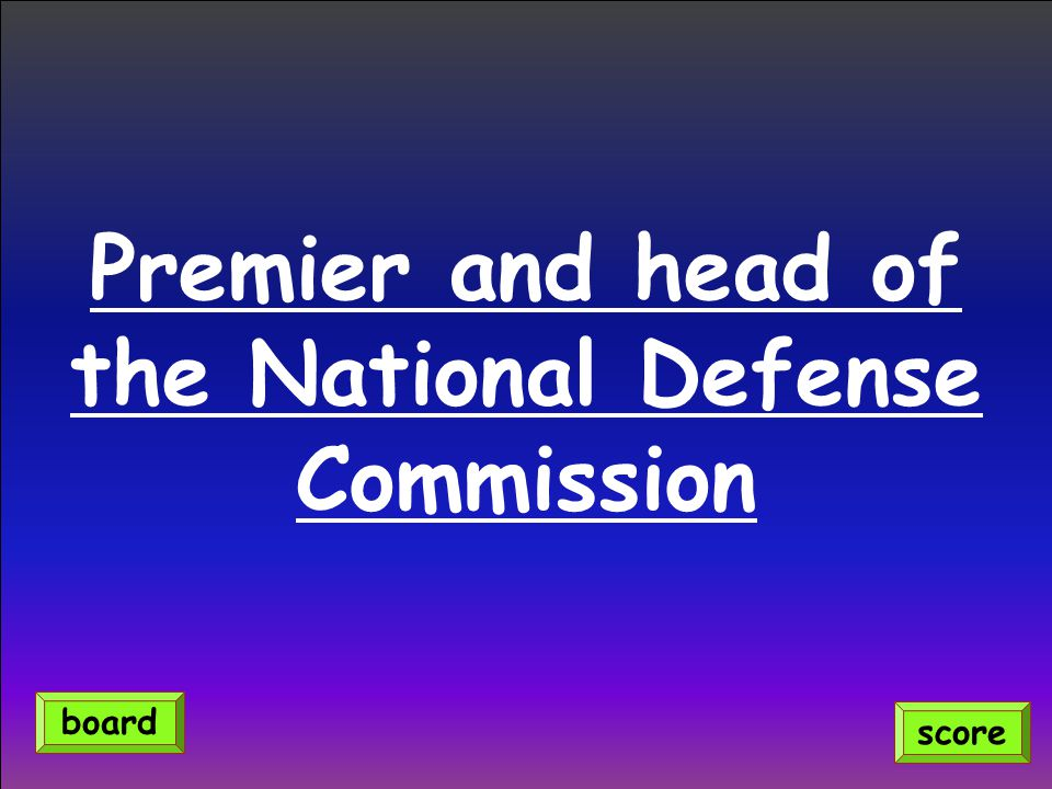 Premier and head of the National Defense Commission