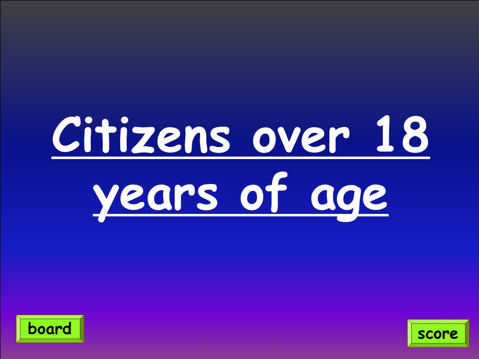 Citizens over 18 years of age