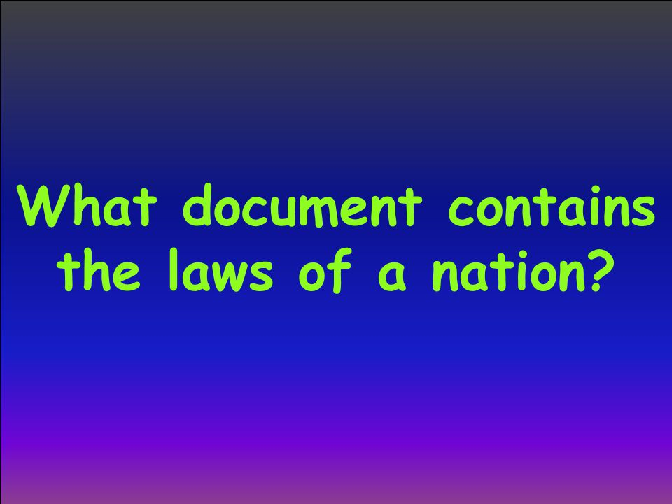 What document contains the laws of a nation