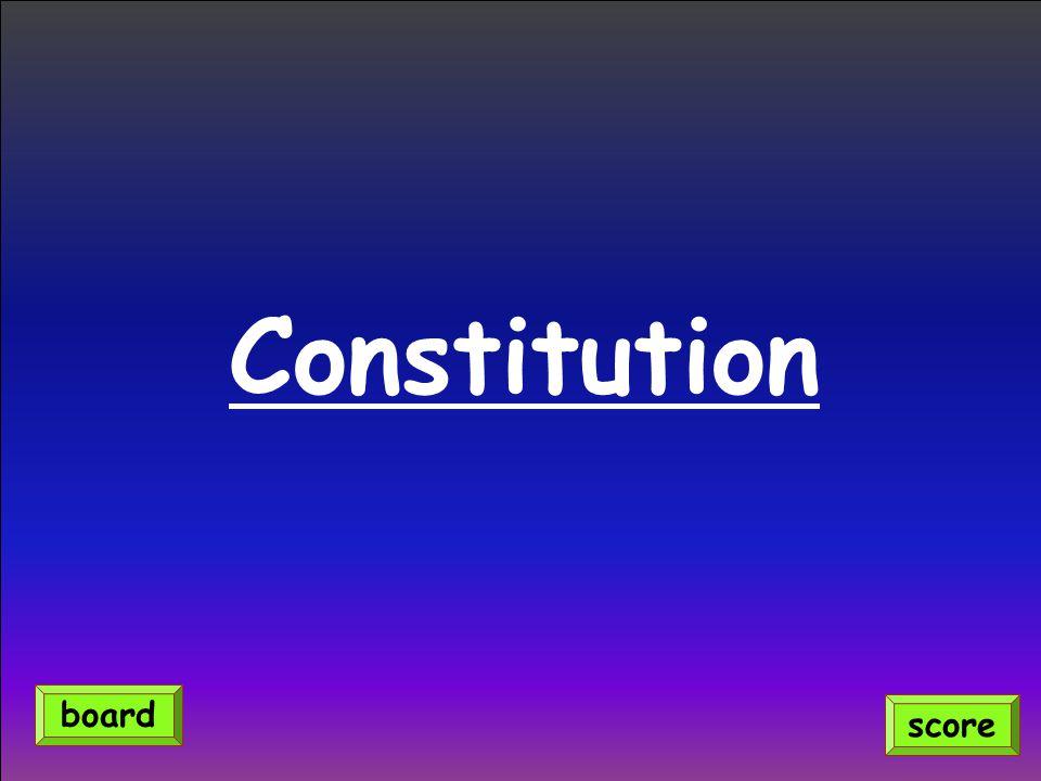 Constitution board score